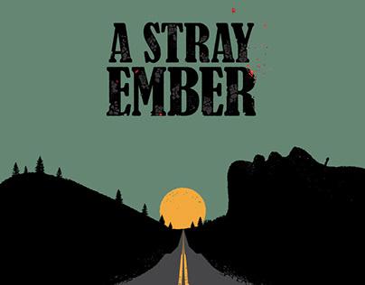 A Stray Ember