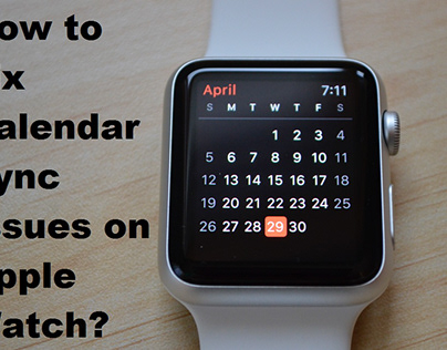 How to Fix Calendar Sync Issues on Apple Watch?