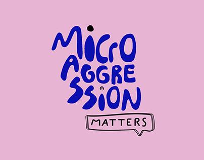 Microaggression Matters