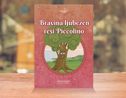 Bravina ljubezen reši Piccolino