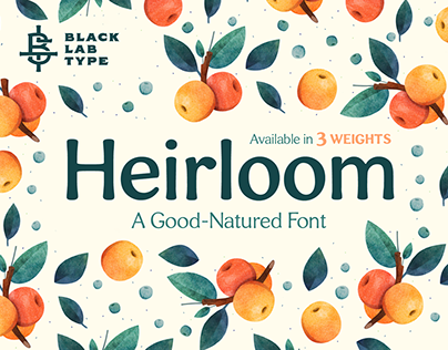Heirloom: A Good-Natured Font