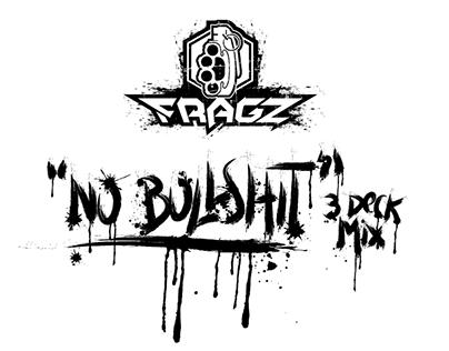 """FRAGZ | No bullshit 3 Deck Mix"" Cover & Artwork Design"