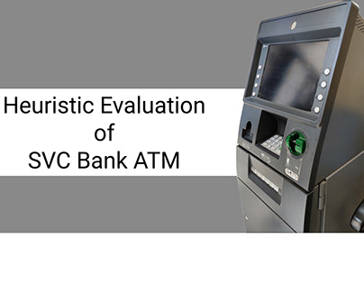 Heuristic Evaluation of SVC bank ATM in Nashik