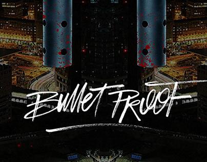 BULLET PROOF | COVER ALBUM