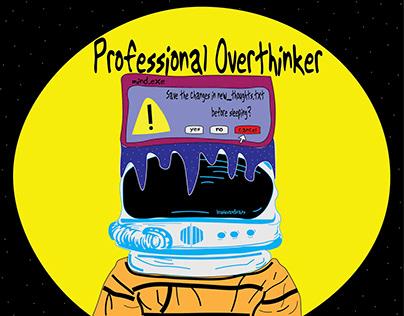 """Professional Overthinker"" by Anshita Singh"