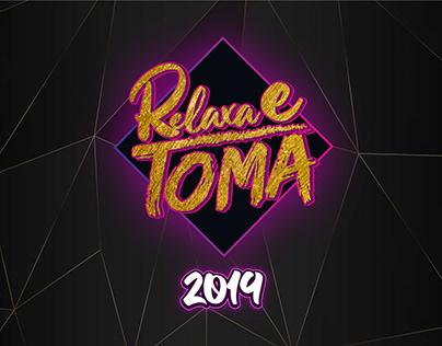 Evento - Relaxa e Toma (2019)