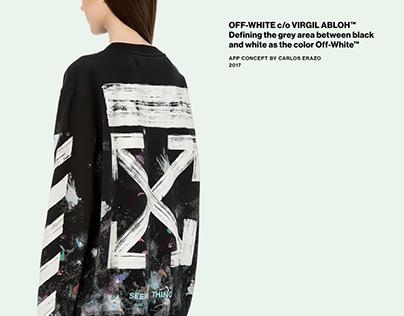 "OFF-WHITE c/o Virgil Abloh ""APP"" Concept"
