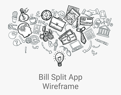 Bill Split - Wireframe
