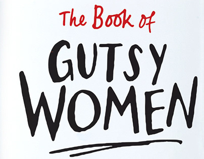 The Book of Gutsy Women by Hillary & Chelsea Clinton