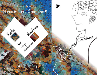 Comic book «Face is = are Creatures»