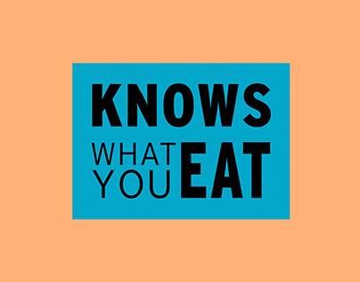 Knows what you eat.