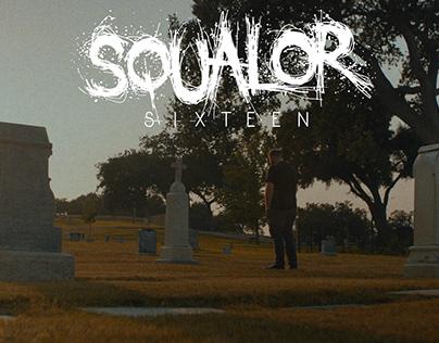 "Squalor ""Sixteen"" Music Video"