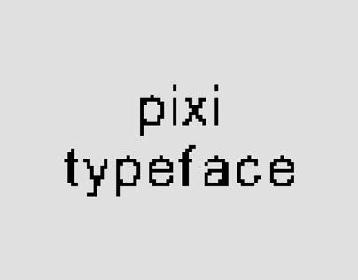 Pixi Typeface / 2016