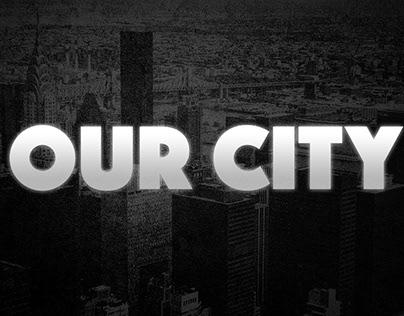 """Our City"" Design Series"