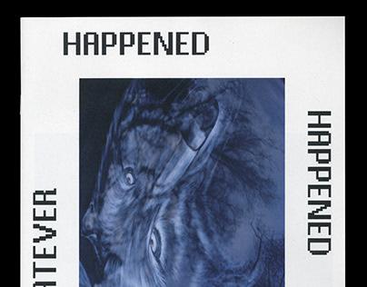 Whatever Happened Happened 02