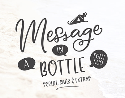 Message In A Bottle Font Duo + Extras