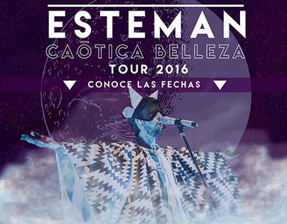 Esteman - Caótica Belleza Tour 2016