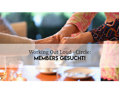 Fotogestaltung für Working Out Loud Circle