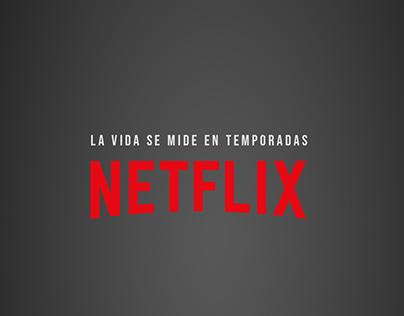 Netflix - La vida se mide en temporadas