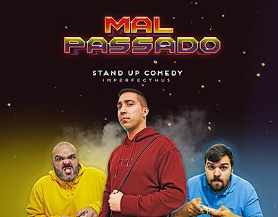 Design - Mal passado - Stand up Comedy