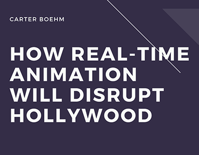 How Real-Time Animation Will Disrupt Hollywood
