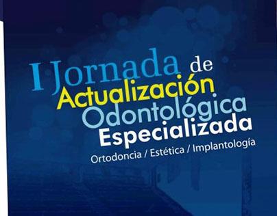I Jornada de Actualización Odontológica