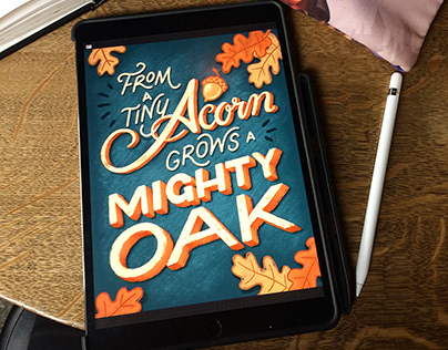 From a Tiny Acorn Grows a Mighty Oak