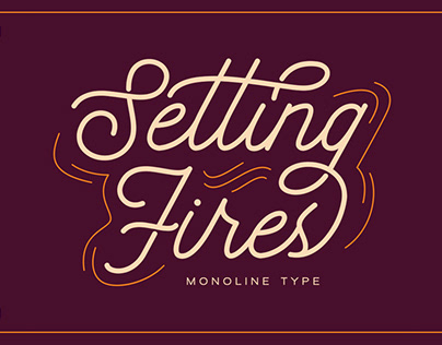 Seting Fires - Monoline Type