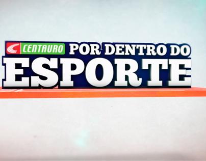 CENTAURO | Por Dentro Do Esporte