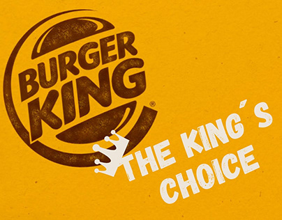 The King´s Choice, Burger King Case Study