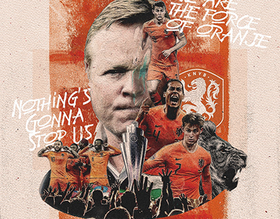 Nothing's gonna stop us. We are the force of oranje