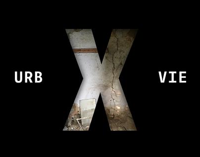 URB-X // Urban Exploring in Vienna