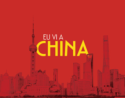 """Projeto Gráfico: """"Eu Vi a China"""""""