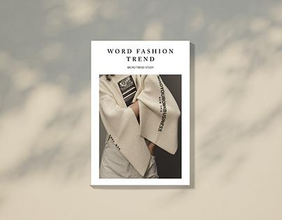 Micro Trend Study : Word Fashion Trend