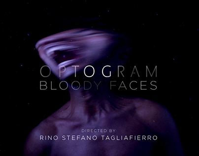 OPTOGRAM - Bloody Faces