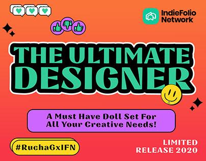 The Ultimate Designer - Indiefolio Network X Rucha G