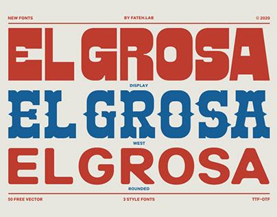 El Grosa Typeface™