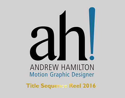 2016 Title Sequence Reel