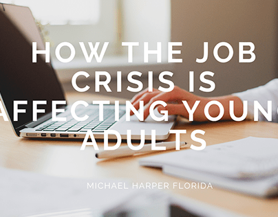 How the Job Crisis is Affecting Young Adults
