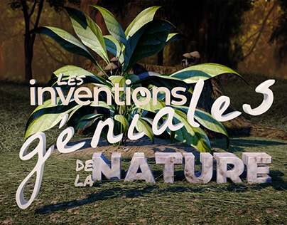 Générique Youtube, Les inventions géniales de la Nature
