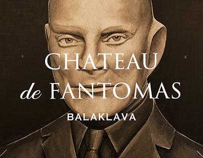 Chateau de Fantomas - Balaklava