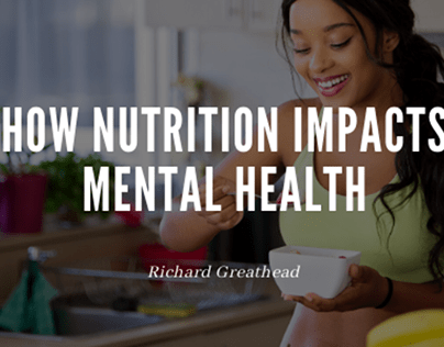Nutrition and Mental Health By Richard Greathead