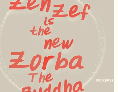 PDRPRTS - ZenZef is the new Zorba The Buddha [2017]
