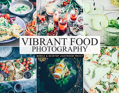 Free Vibrant Food Photography Mobile & Lightroom Preset