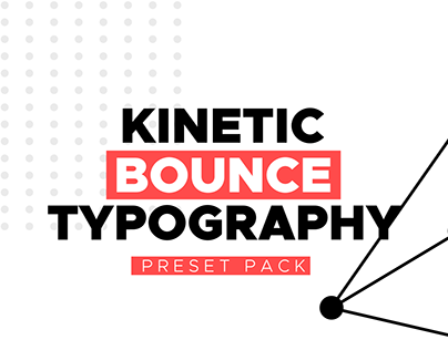 Kinetic Bounce Typography Preset Pack [After Effects]