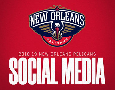 2018-19 New Orleans Pelicans Social Media