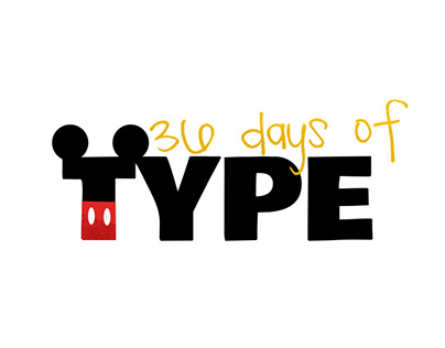36 days of type | Disney