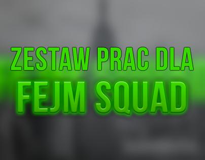 Zestaw prac dla Fejm Squadu