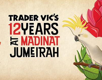Trader Vic's 12 years at Madinat Jumeirah