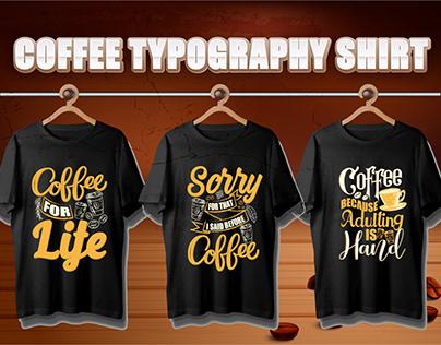Typography coffee t-shirt design
